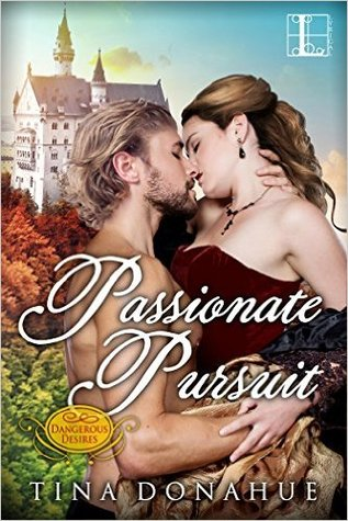 Passionate Pursuit by Tina Donahue