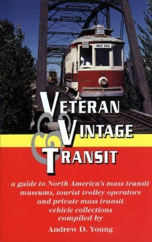 Veteran and Vintage transit, a guide to North America's mass transit museums, tourist trolley operators and private mass transit collections.