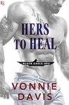 Hers to Heal by Vonnie Davis