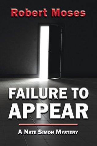 Failure to Appear: A Nate Simon Mystery
