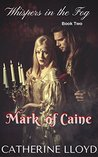 Mark of Caine Trilogy: Book Two: Whispers in the Shadows (Victorian Villains)