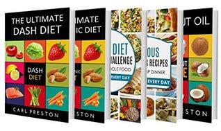 DASH DIET: Dash Diet: The BOX SET: Dash Diet Cookbook, Dash Diet Recipes for Weight Loss, Dash Diet Action Plan,Dash Diet Slow Cooker Recipes,DASH DIET,KETOGENIC ... WHOLE,DUMP DINNERS,COCONUT OIL,DASH DIET)