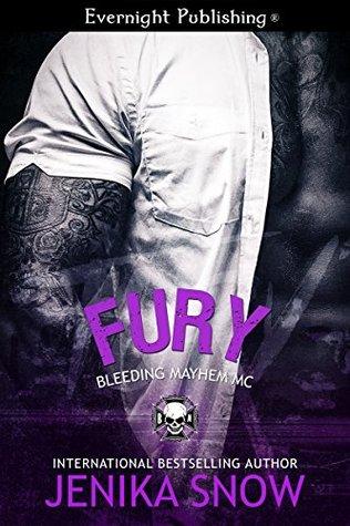 Fury (Bleeding Mayhem MC, #3)