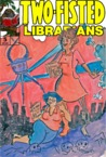 Two-Fisted Librarians Issue 5 (Two-Fisted Library Stories, #5)