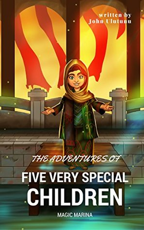 Children's Book: Magic Marina: Children's Book, Books For Kids, Kids Books (The Adventures of Five Very Special Children Book 3)