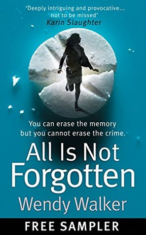 All Is Not Forgotten: Free sample
