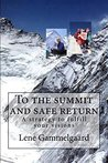To the summit and safe return (Climbing High Book 2)