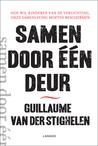 Samen door één deur by Guillaume Van der Stighelen