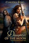 Daughter of the Moon: The Moon People, Book Two