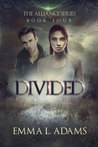 Divided (Alliance, #4)