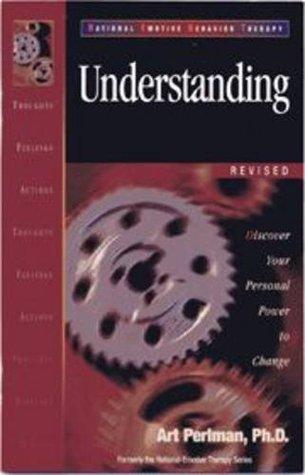 REBT Understanding (Rational Emotive Behavior Therapy Learning Program) (Rational Emotive Behavior Therapy