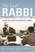 The Last Rabbi: Joseph Soloveitchik and Talmudic Tradition