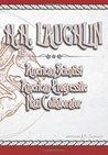 H.H. Laughlin: American Scientist, American Progressive, Nazi Collaborator (History of Eugenics, Vol. 2)