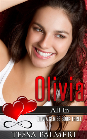 Olivia, All In by Tessa Palmeri