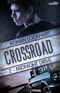 Midnight Drive (Crossroad, #2)