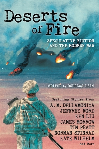 Deserts of Fire: Speculative Fiction and the Wars of Iraq, Afghanistan, and the Middle East