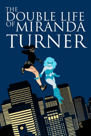 The double life of miranda turner vol. 1: if you have ghosts (the double life of miranda turner, #1) by Jamie S. Rich