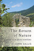 The Return of Nature: Coming as If from Nowhere
