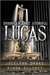 Unbreakable Stories: Lucas (Unbreakable Bonds #1.5)
