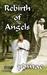 Rebirth of Angels