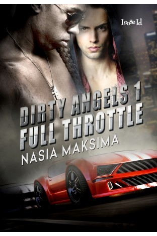 Book Review: Full Throttle (Dirty Angels #1) by Nasia Maksima