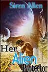 Her Alien Protector (The Beasts From Beyond, #1)
