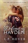 Defending Hayden (Second Chances, #7)