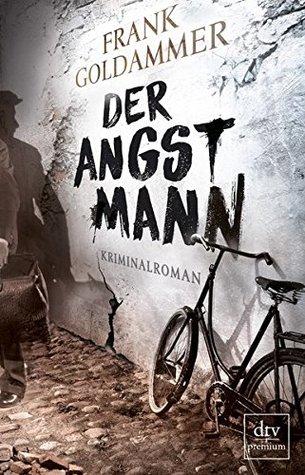 Der Angstmann (Max Heller, Dresden Detective #1)