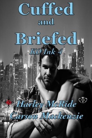 Cuffed and Briefed (KO Ink Book 4)