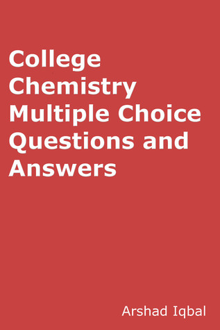 College Chemistry Quiz Questions Answers: Multiple Choice MCQ Practice Tests