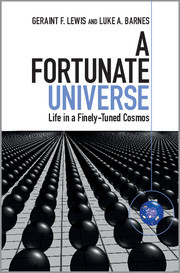 A Fortunate Universe by Geraint F. Lewis