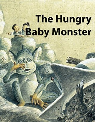 The Hungry Baby Monster: Best mathematical principles fairy tale 18