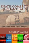 Death Comes to Jubilant Falls: An Addison McIntyre Anthology (Jubilant Falls Series Book 6)