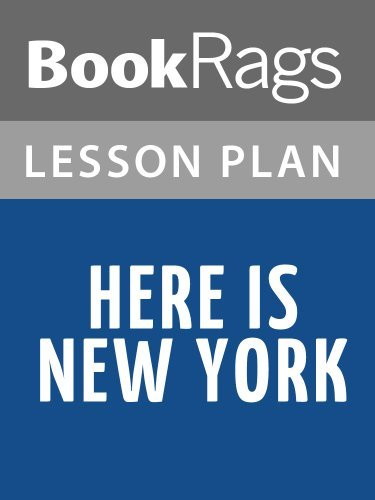 Here Is New York by E. B. White Lesson Plans