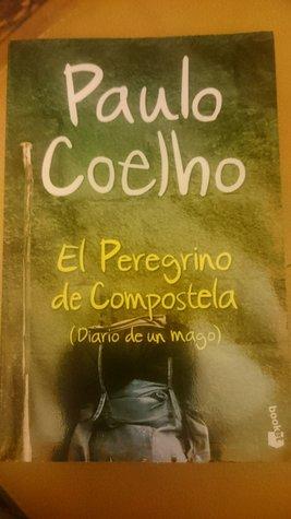 El Peregrino de Compostela: Diario de un Mago