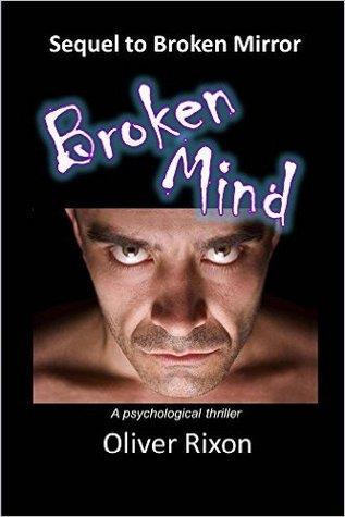 Broken Mind: Sequel to Broken Mirror