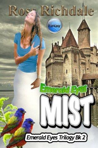 Emerald Eyes Mist (Emerald Eyes Trilogy Book 2)
