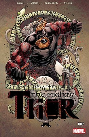 The Mighty Thor (2015-) #7 by Jason Aaron