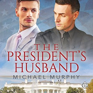 Audio Book Review: The President's Husband by Michael Murphy (Author) & Randy Fuller (Narrator)