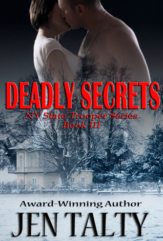 Deadly Secrets (NY State Troopers, #3)