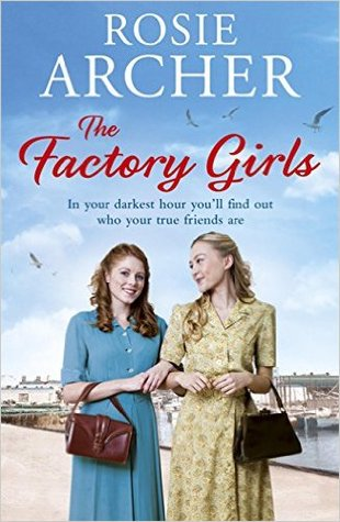 The Factory Girls (The Bomb Girls #3)