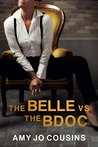 The Belle vs. the BDOC by Amy Jo Cousins