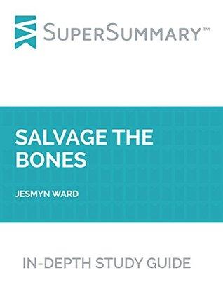 Study Guide: Salvage the Bones by Jesmyn Ward