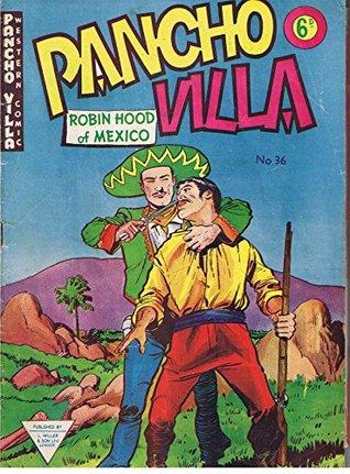Pancho Villa Western Comic #36
