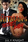 The Hitman's Secret Baby by July Knight