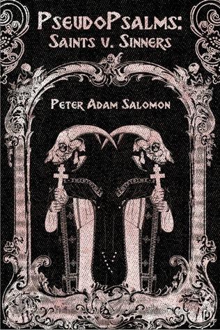 PseudoPsalms: Saints v. Sinners
