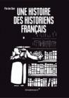 Une histoire des historiens français