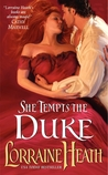 She Tempts the Duke by Lorraine Heath