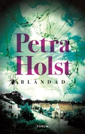 Bländad by Petra Holst