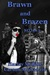 Brawn and Brazen (KO Ink, #3)